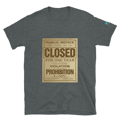 Prohibition Short-Sleeve Unisex T-Shirt