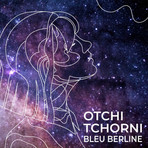 Otchi Tchorni - 2020