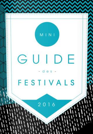 Miniguide des Festivals 2016