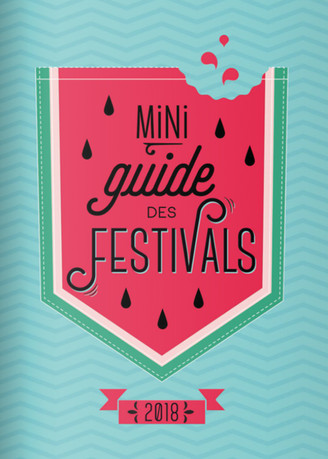 Miniguide des Festivals 2018