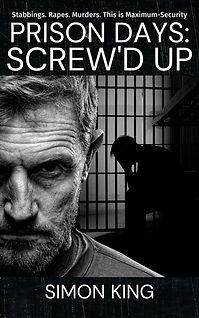 Prison Days Screw'd Up 2 .jpg
