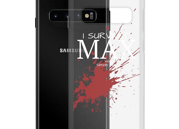MAX Samsung Case