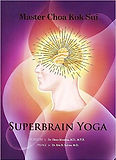 Benefits of the SuperBrain Yoga: - Better Memory and Concentration. - Improved IQ, EQ and SQ. - Increased Creativity and Mental Clarity. - Increased Self-motivation. - Greater Psychological Stability and Peace. - Improved Social and Communication Skills. - Brighter Aura and Energy Centers. - Greater Ability to Regulate the Sex Drive