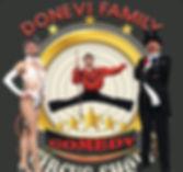 """""""Circo, malabares y comedia)""""    Donevi family, un show lleno de humor, con toques clown, malabares y equilibrios imposibles.    Una actuación con mucha energía, divertida y para todos los públicos.    Tiempo Show: 45min.  Tres Componentes."""