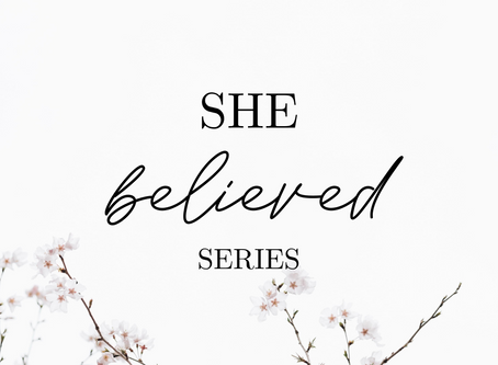 SHE believed: Thanks (Part 6)
