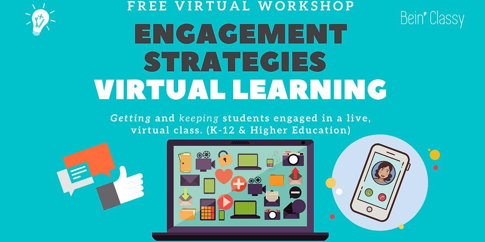 Engagement Strategies - Virtual Learning