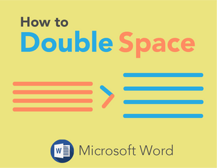 Microsoft Word: How to Double Space