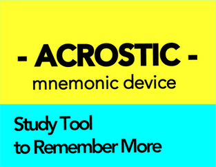 Acrostic Devices: How to Make & Use a Mnemonic Device for Studying