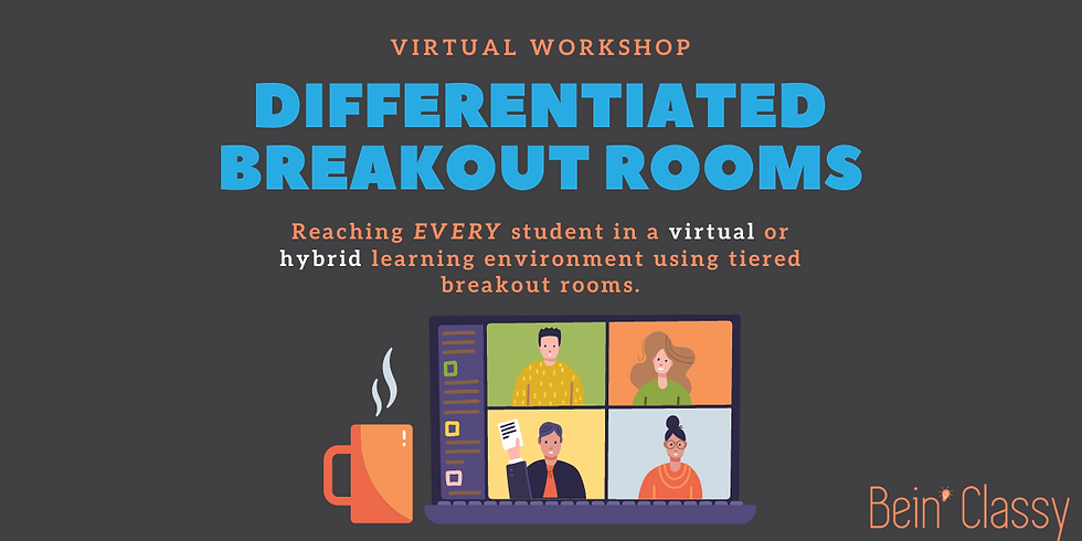 Differentiated Breakout Rooms