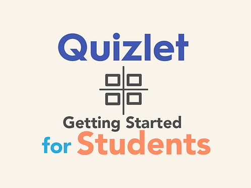 Quizlet: Getting Started for Students Quick Reference Guide