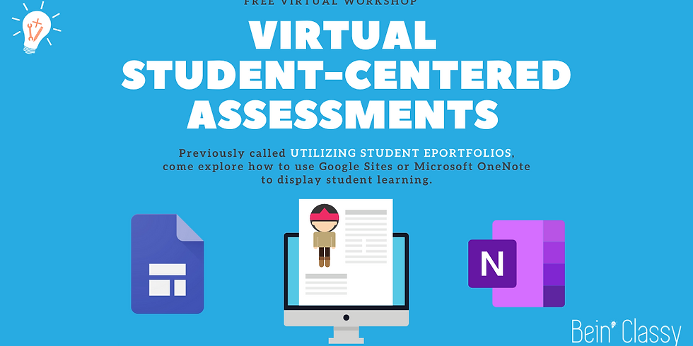 Virtual Student-Centered Assessments
