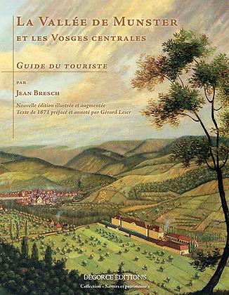 La Vallée de Munster et les Vosges centrales