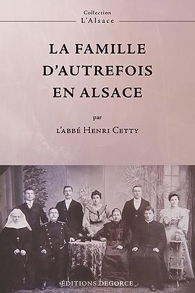 La Famille d'autrefois en Alsace