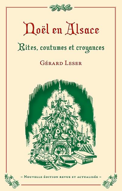 Noël en Alsace – Rites, coutumes et croyances