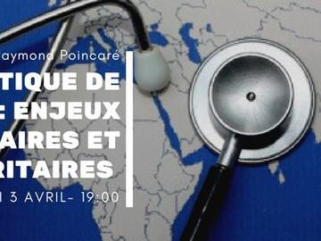 Géopolitique de la santé: enjeux humanitaires et sécuritaires