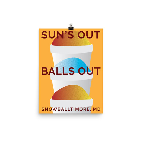 Suns Out Balls Out Poster