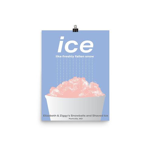 Ice Like Freshly Fallen Snow Poster