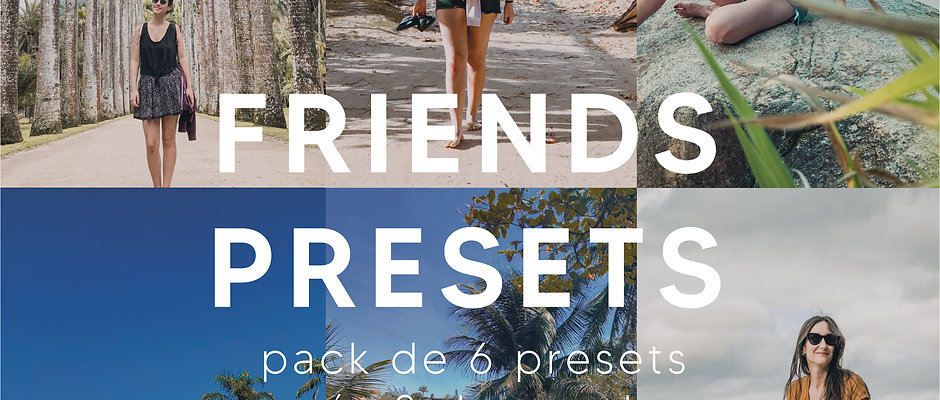 Friends Presets