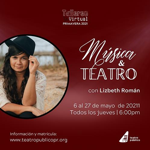 Música y teatro | (8 horas)