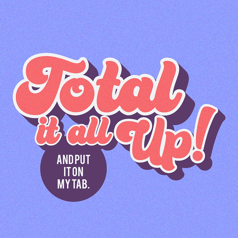 Total it all up DOWNSIZED-04.png