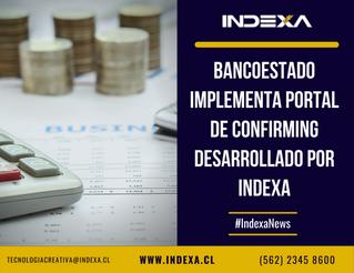 BancoEstado implementa Portal de Confirming desarrollado por INDEXA
