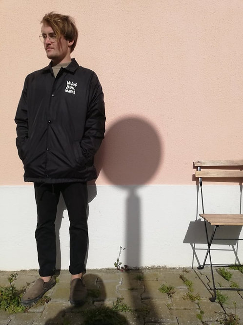 We Surf Small Waves Coach Jacket