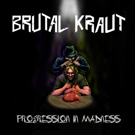 """New Brutal Kraut album """"Progression in Madness"""" will be released on 13.11.2020"""