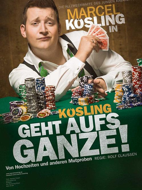 """Plakat """"Kösling geht aufs Ganze!"""""""