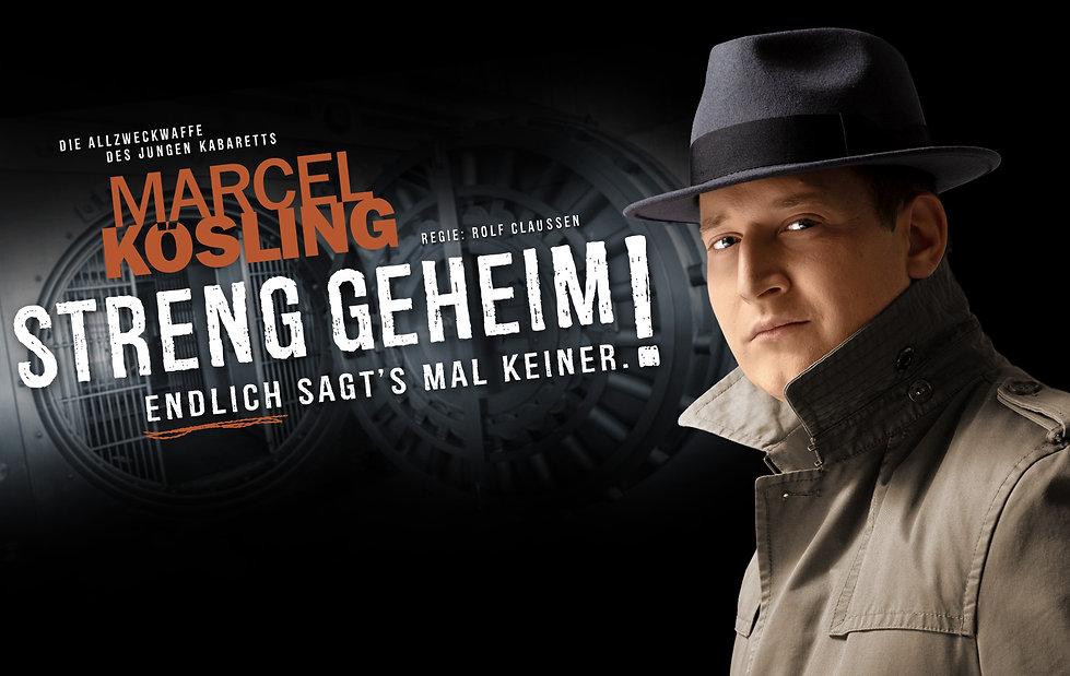 Marcel Kösling Neues Programm Streng geheim