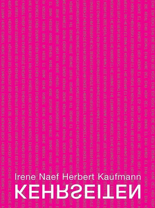 Kehrseiten, Herbert Kaufmann;Irene Naef