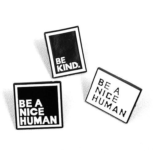 Be Nice & Kind Enamel Pins (set of 3)