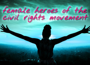 Three Female Heroes of the Civil Rights Movement