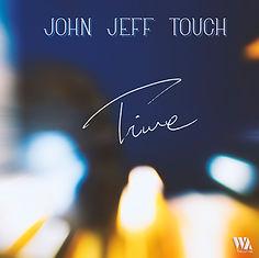 John Jeff Touch- Time single