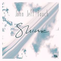 John Jeff Touch- Shine single