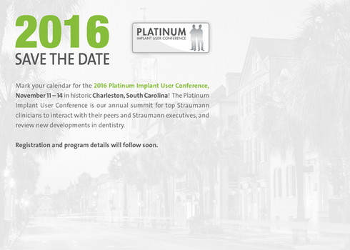 2016 Straumann Platinum Implant User Conference Save the Date (Back)