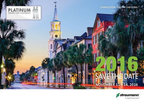 2016 Straumann Platinum Implant User Conference Save the Date (Front)