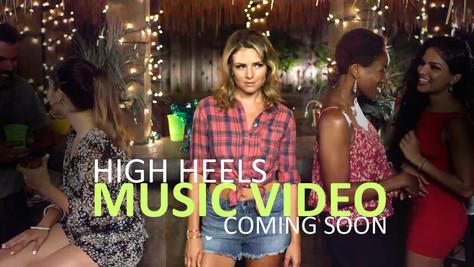 High Heels Music Video