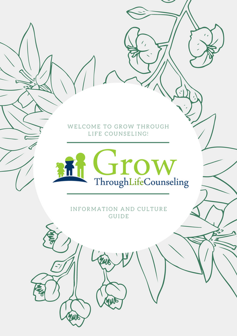 Grow Through Life Counseling Welcome Letter