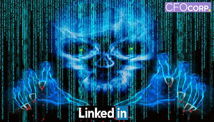 LinkedIn hacked, Social Media, CFO Corp, Chief Financial Officer, small business, startup