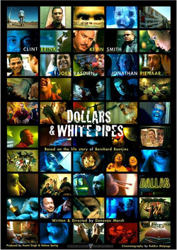 Dollars and White Pipes (2005) Movie Poster