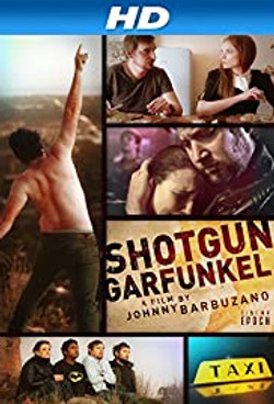 Shotgun Garfunkel (2013) Movie Poster