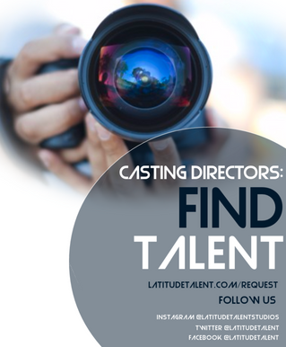 Casting Directors - Find Talent with Latitude