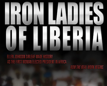 The Iron Ladies of Liberia