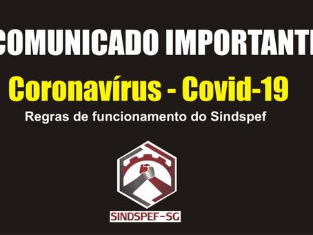 Covid-19: Sindspef adota medidas de contingência para conter transmissão do coronavírus em sua sede
