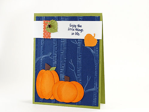 Enjoy The Little Things Fall Pumpkins Card