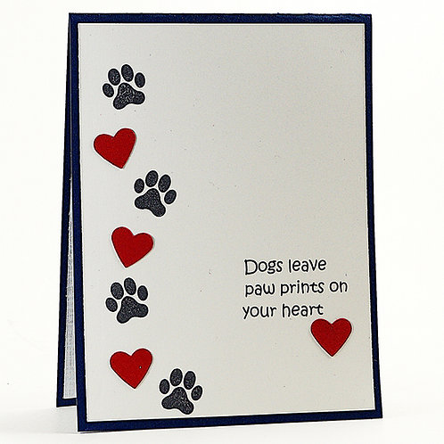 Dogs Leave Paw Prints On Our Hearts Sympathy Card