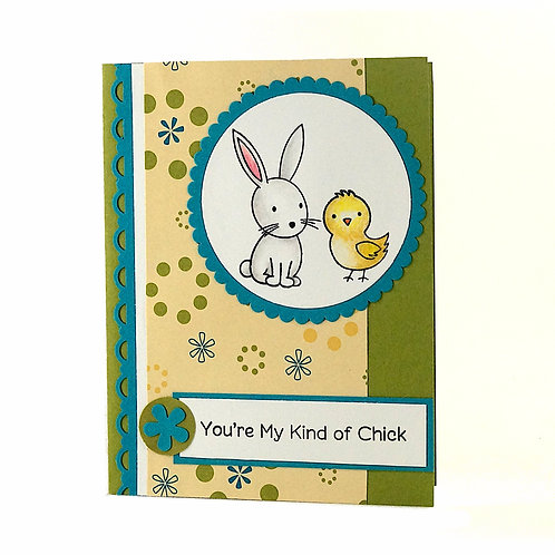 Your My Kind of Chick Easter Card