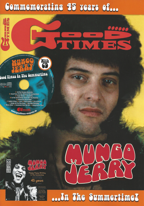 Mungo Jerry In The Summertime Mighty Man Dust Pneumonia Blues