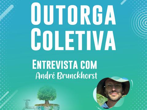 Entrevista: Engenheiro agrônomo fala sobre Outorga Coletiva