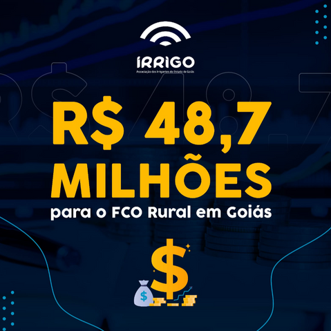 Câmara Deliberativa de GO aprova R$ 48,7 milhões em financiamentos do FCO Rural